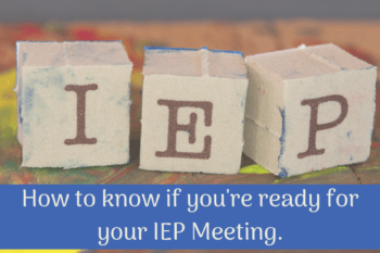 How to know if you are ready for your IEP meeting. {free printable checklist!}