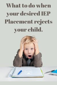 student upset that out of district placement rejected him