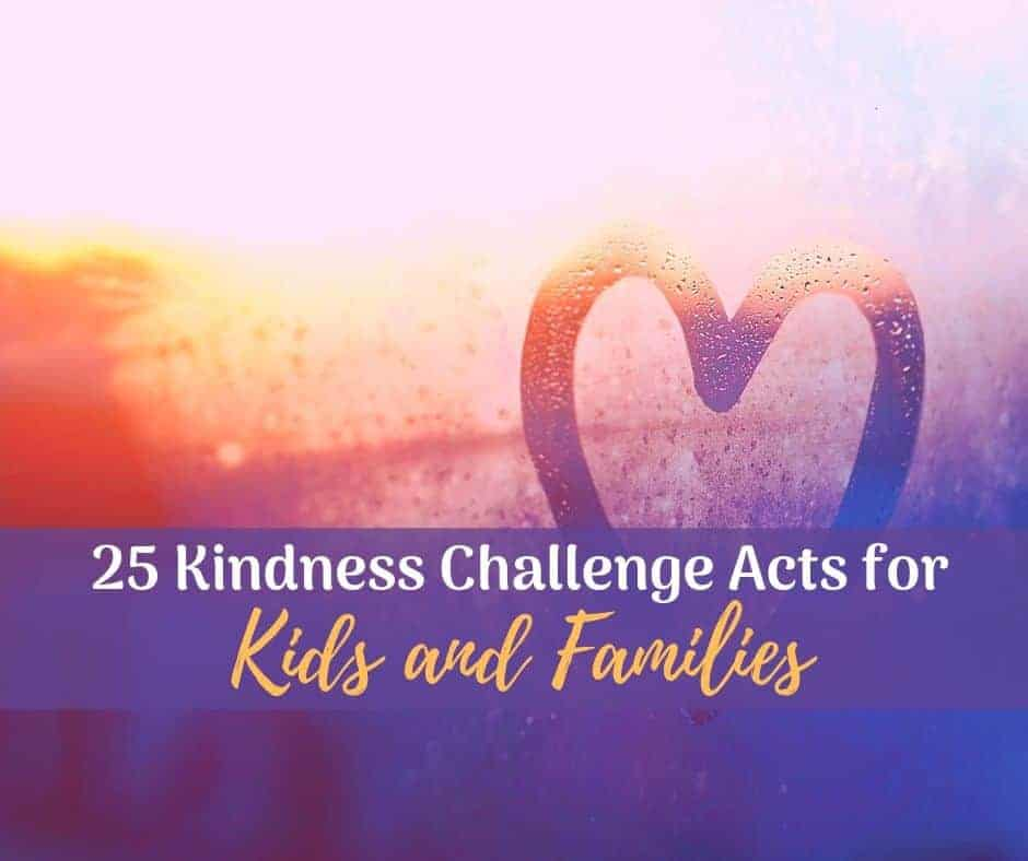 acts of kindness for kids and families