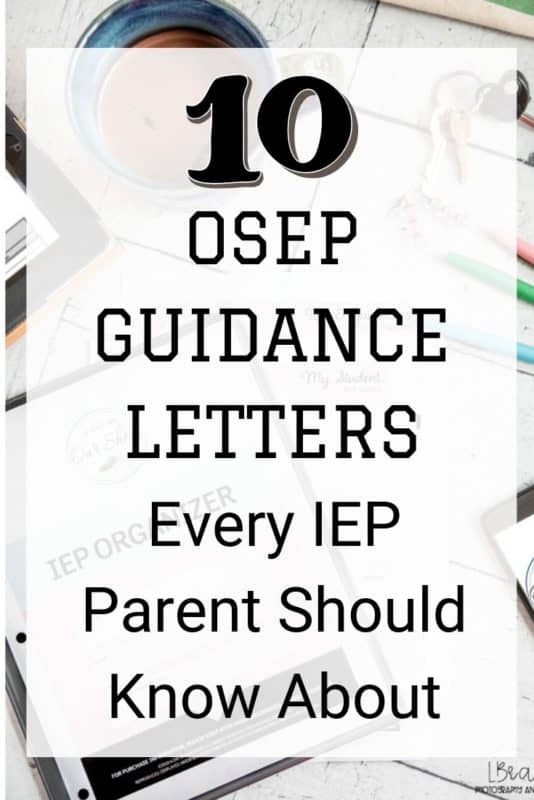 OSEP dear colleague letters scattered on a desk with an IEP