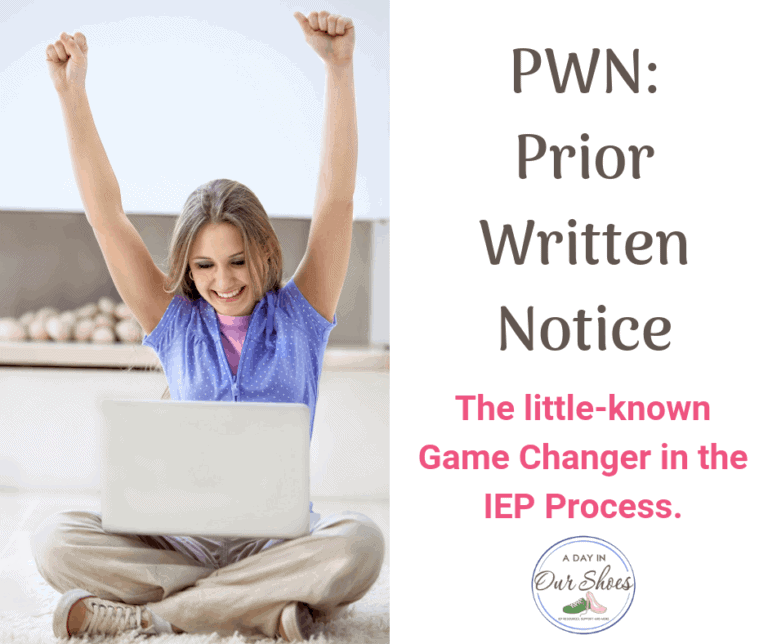 PWN in Special Education: The little known game-changer in the IEP process.