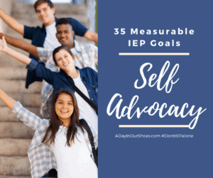 self advocacy IEP goals