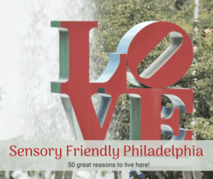 sensory friendly philadelphia and reasons to live there word love and fountain