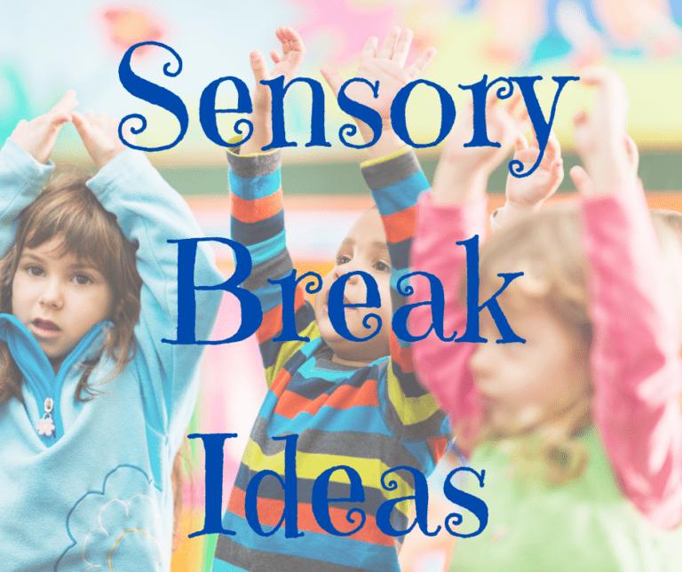 15 Sensory Break Ideas | Home | School | Songs | Older Kids