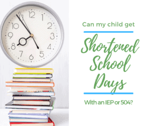shortened school days IEP