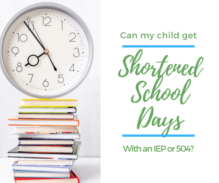 How do I get Shortened School Days with an IEP/504?