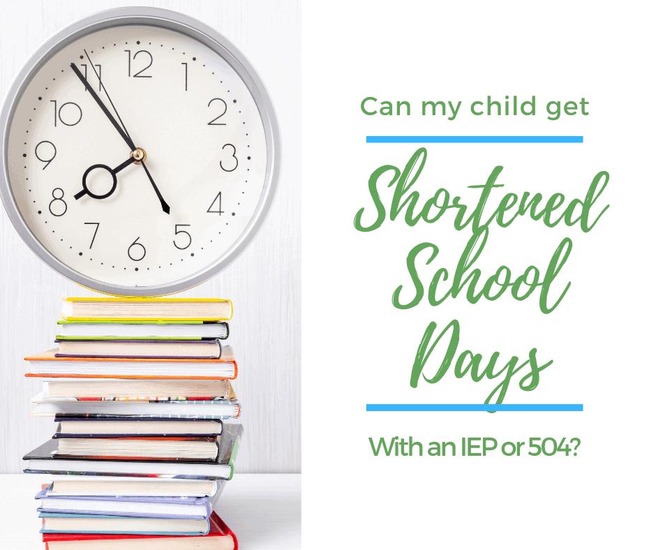 shortened school days IEP