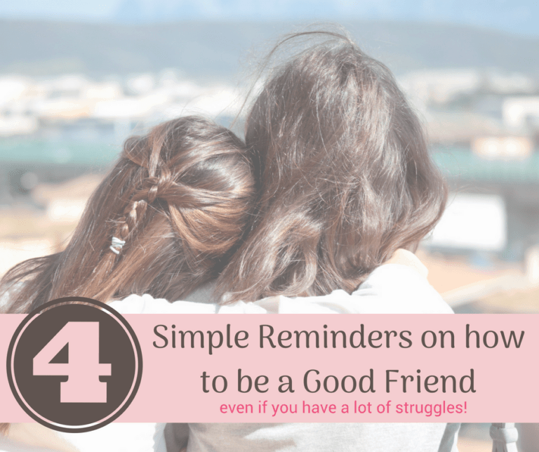 How to be a Good Friend. {especially for Moms!}
