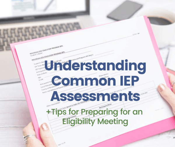 common IEP assessments