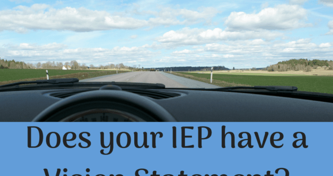 Why your IEP needs a Vision Statement. {Free Workbook!}
