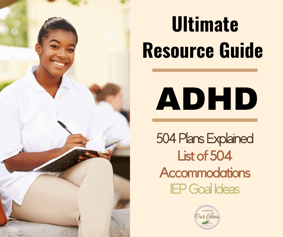 504 Plan Accommodation Ideas for ADHD | IEP Goals | A Day ...