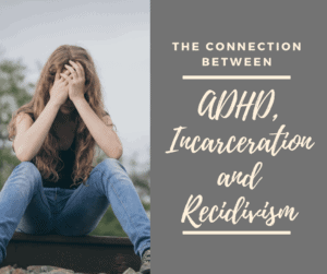 adhd incarcertation