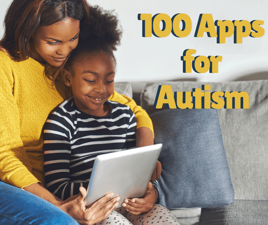 100+ Best Apps for Autism {and other Learning Disabled Students} • A