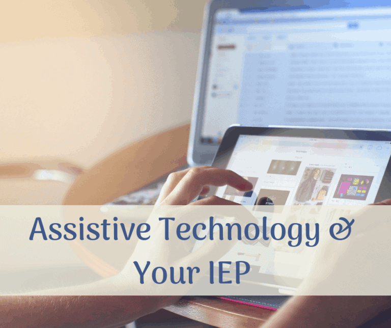 Assistive Technology and your IEP: What parents need to know.