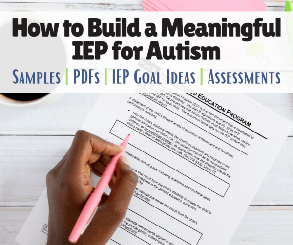 How to Build a Meaningful IEP for Autism | Goals | Sample