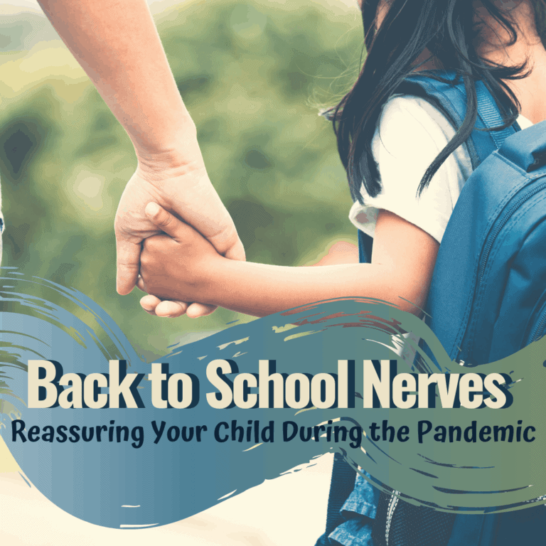 Calming Back to School Jitters due to the Pandemic | Tips for Parents and Teachers