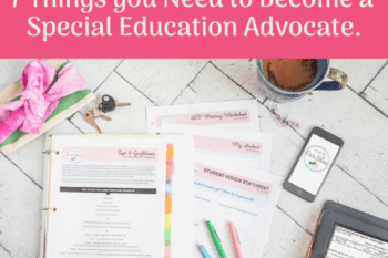 become a special education advocate with these things paper and markers