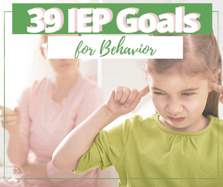 39 Behavior Goals for an IEP | Printable | Work/Task Completion