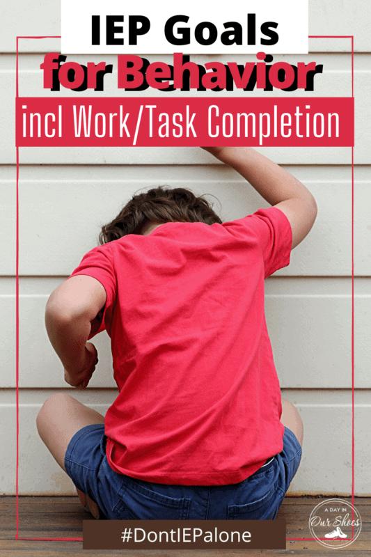 child exhibiting undesirable behaviors and needs behavior IEP goals