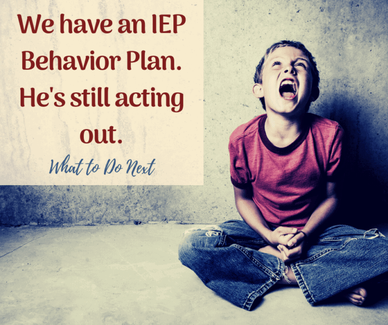 My child has an IEP Behavior Plan. He's still getting in trouble.