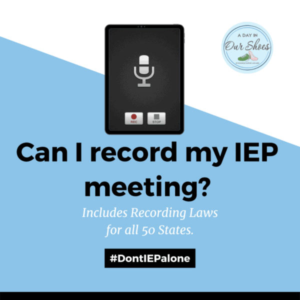 Can a Parent Record an IEP Meeting? | Recording Laws for 50 States