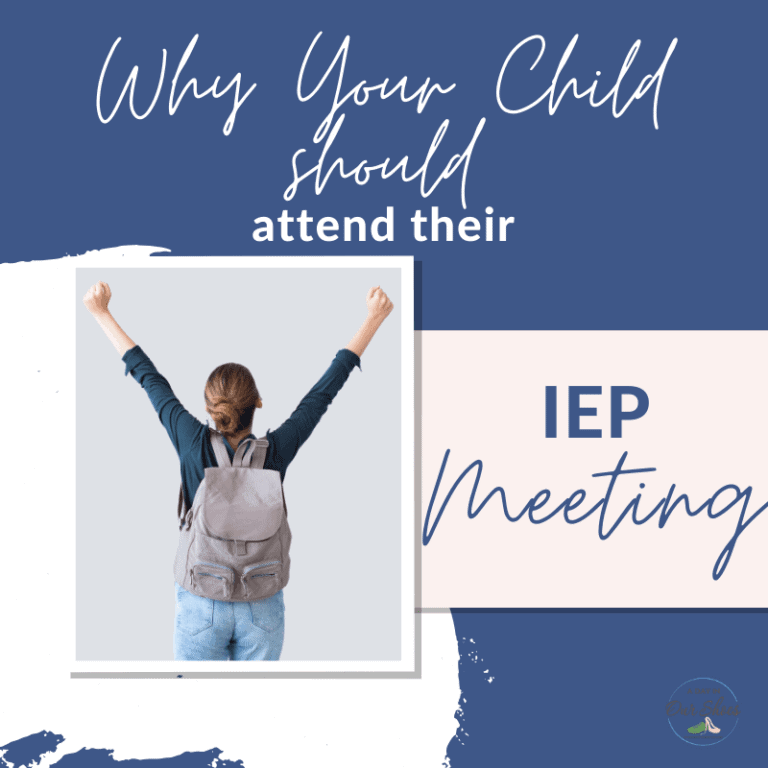 Why Your Child Should Attend (and maybe lead!) their IEP Meeting.