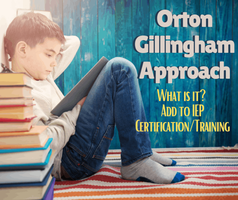 Orton Gillingham Approach | What is it? | IEP Tips | Certification