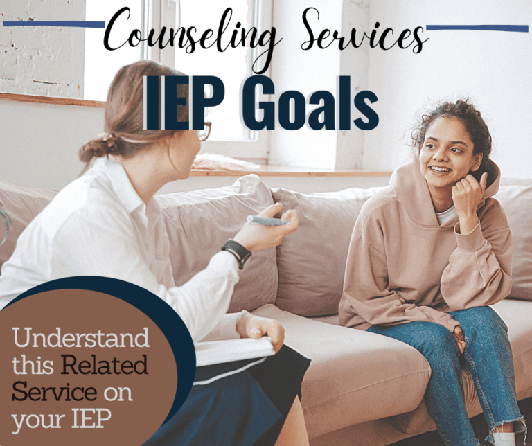 40 Sample IEP Counseling Goals | IEP Counseling Related Services