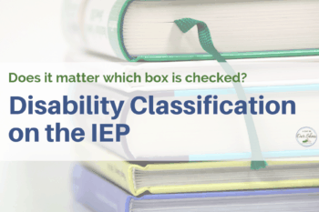 matter which box is checked disability classification IEP book stack