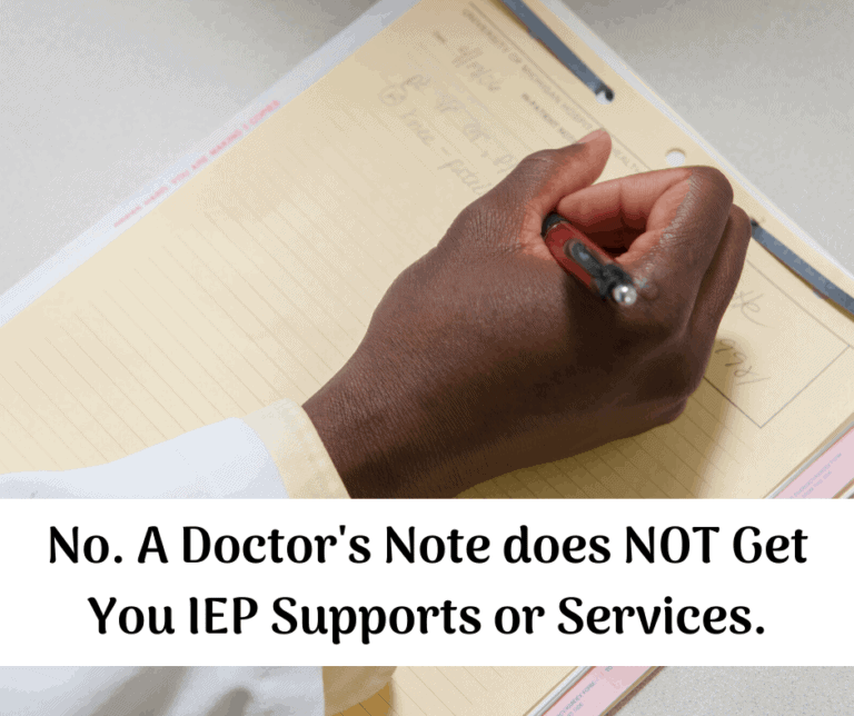 Why a Doctor's Note does not Guarantee You Services on an IEP.