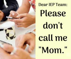 mom at an iep meeting