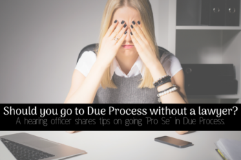 Should you represent yourself in Due Process? {no lawyer?!?}