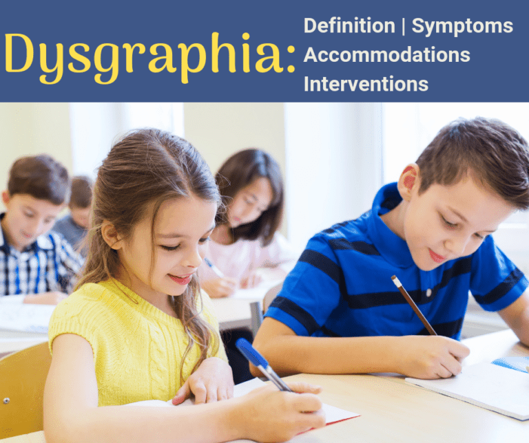 Dysgraphia | Symptoms | Accommodations | IEP Goals | Interventions