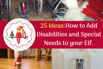 ideas to add special needs to your elf on a shelf crutches elf sick elf