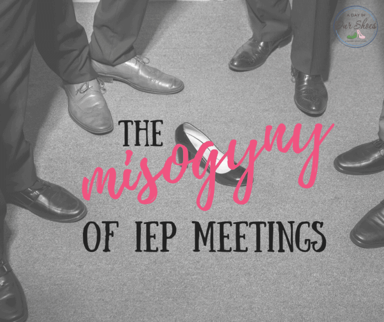 7 Real-Life Examples of Misogyny at IEP Meetings.