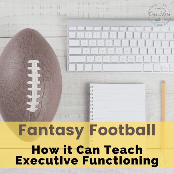 How Fantasy Football Can Teach Executive Functioning Skills.