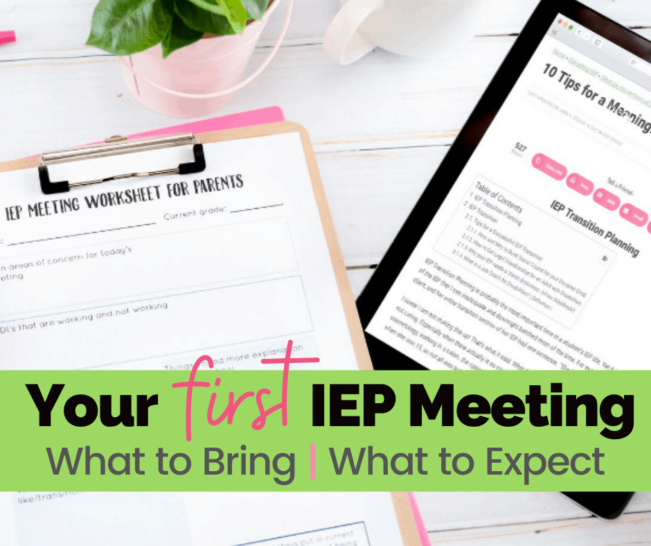First IEP meeting? No worries, we've got IEP meeting advice for parents.A reasonable list of what you can do now and be better prepared next time-You got this!