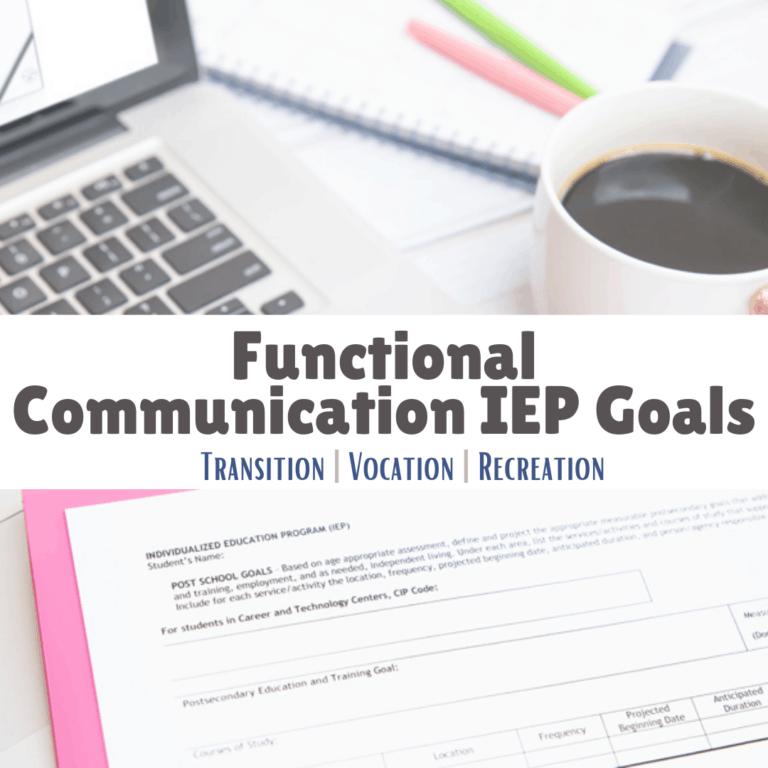 57 Functional Communication IEP Goals | Transition | Vocation | Recreation