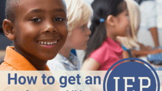 How to get an IEP for your child.