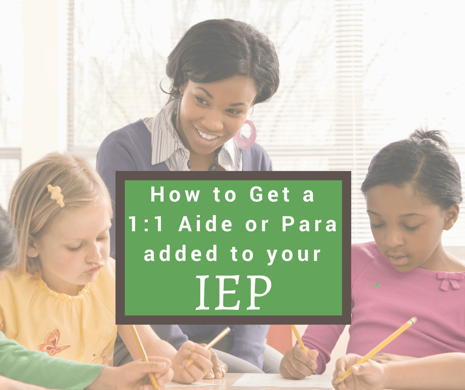 how to get a one on one aide on iep