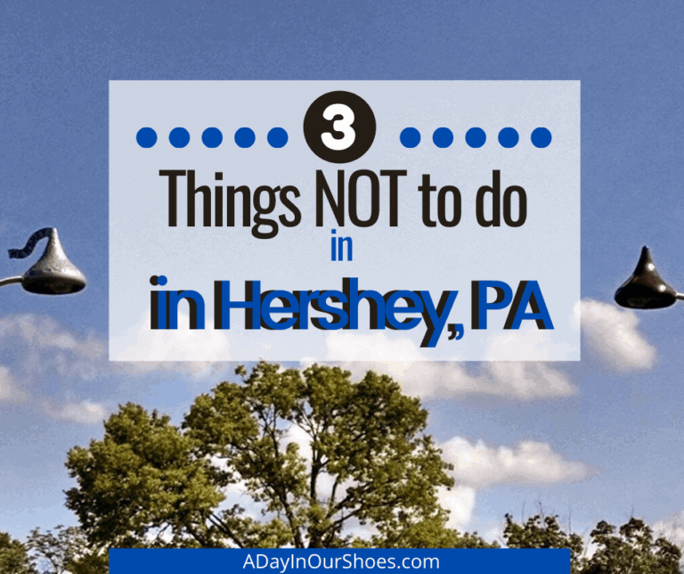 {Hershey, PA} 3 Things NOT to do while visiting Hershey.