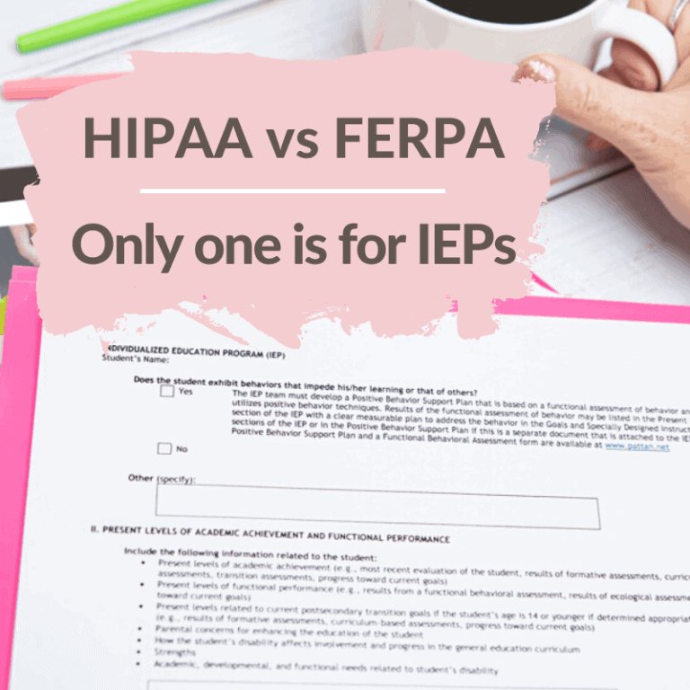 FERPA vs. HIPAA | Only one applies to IEPs!