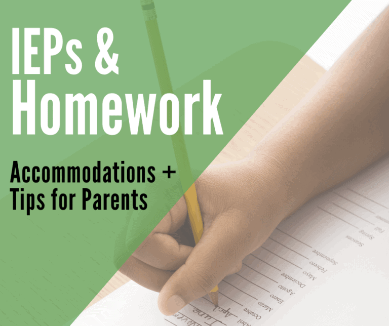Homework and IEPs | Accommodations and Tips for parents.