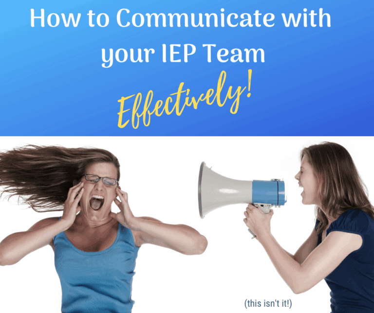 How to Effectively Communicate with your IEP Team.