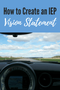 Why your IEP needs a Vision Statement looking out the front window of a car at the highway and sky