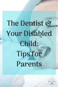 Tips for at the Dentist with your disabled child open mouthed child with the dentist looking at mouth