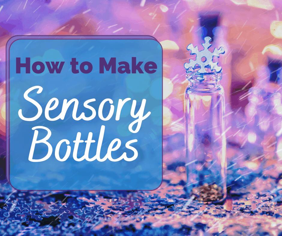 how to make a sensory bottle DIY