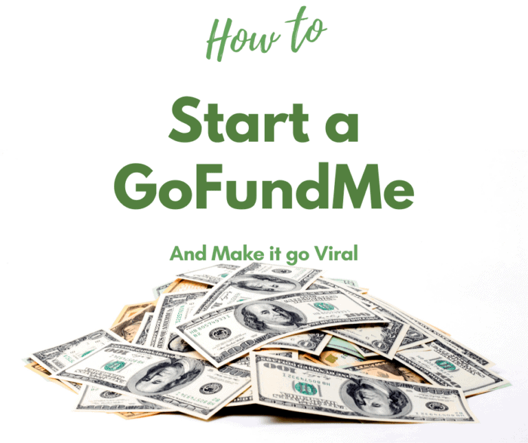 How to Start a GoFundMe (and Make it go Viral!)