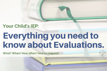 iep evaluations and what you need to know stack of books