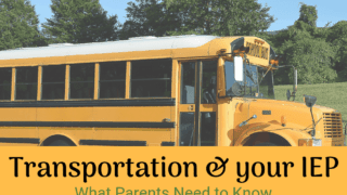 {Transportation and your IEP} What Parents Need to Know.